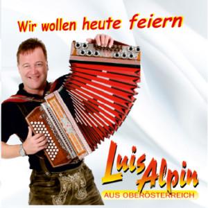 LUIS-ALPIN-CD-wir-wollen-heute-feiern